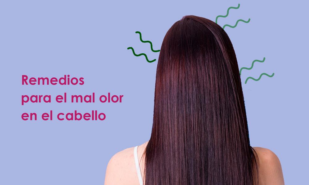 remedios para el mal olor de pelo