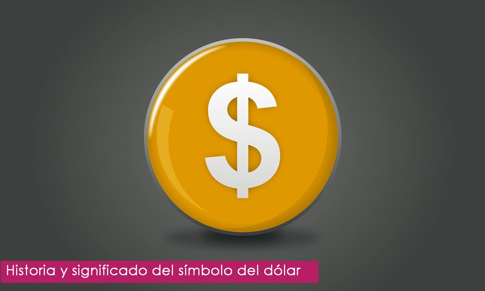 origen y significado del símbolo del dólar