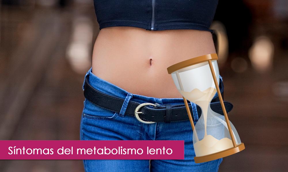 señales que indican que tienes el metabolismo lento