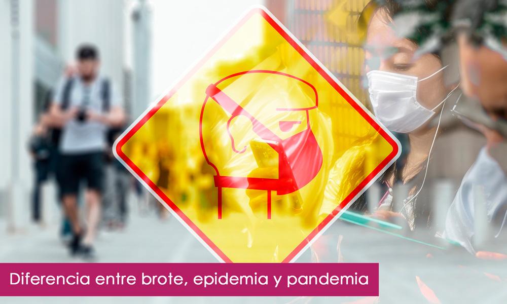Brote, epidemia y pandemia, ¿cuál es la diferencia?