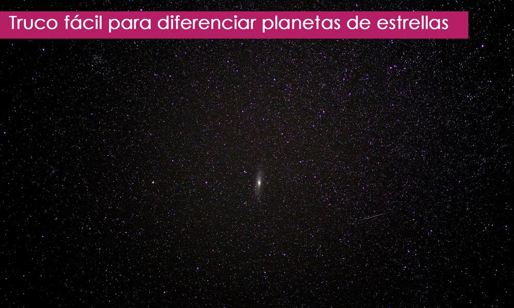 truco para distinguir planetas y estrellas en el cielo
