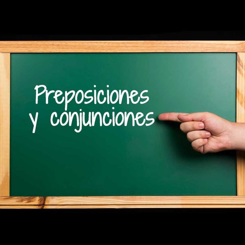 Cuáles son las preposiciones y conjunciones (con ejercicios y ejemplos)