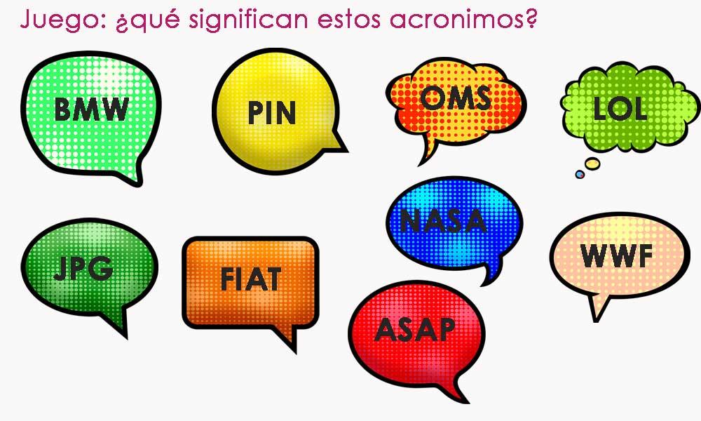 juego de preguntas: qué significan estos acrónimos