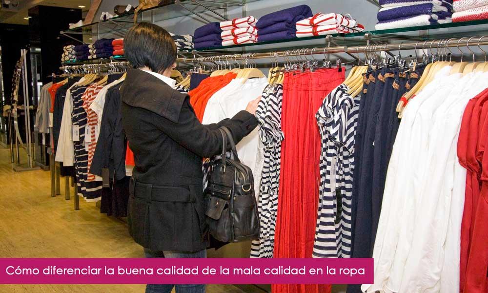 como saber si la ropa es de buena calidad