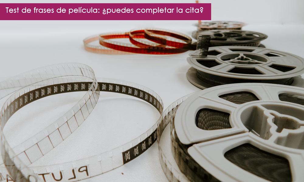 test de frases de películas: ¿puedes completar estas frases de cine?