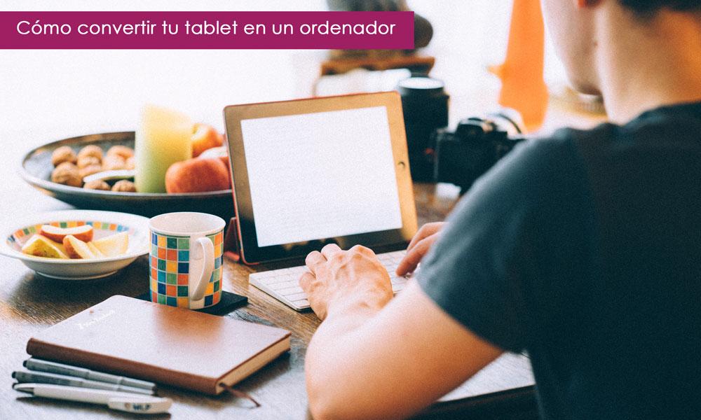 transformar una tablet en un portátil