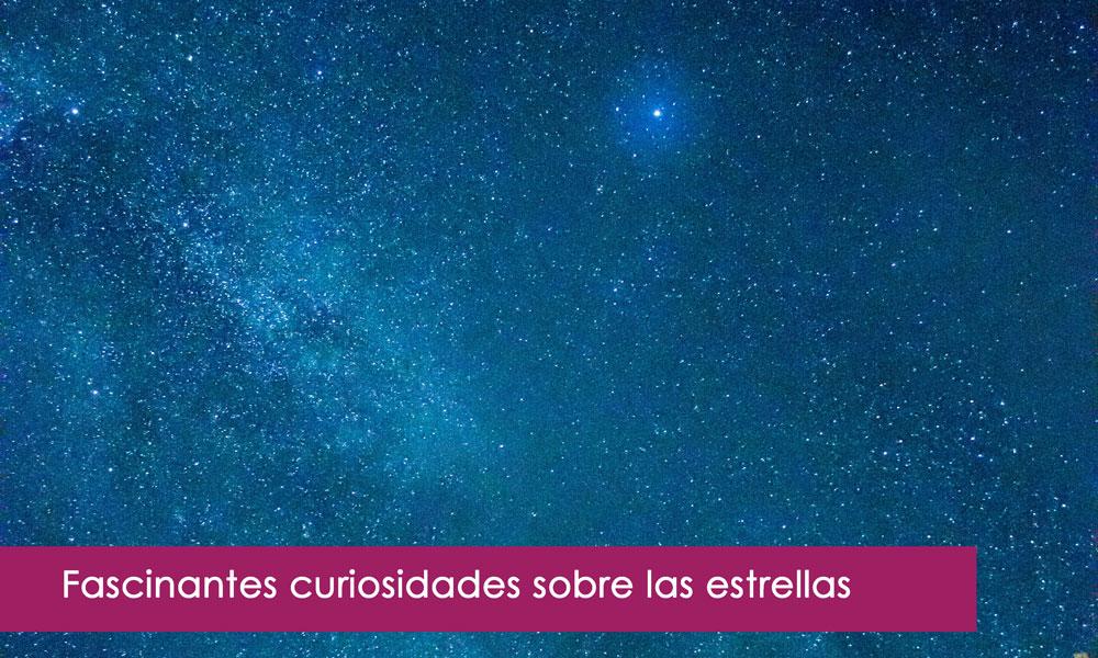 curiosidades sobre las estrellas