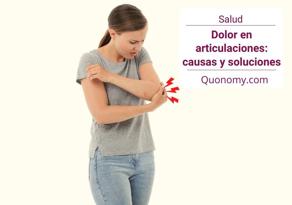 dolor articular: causas y soluciones