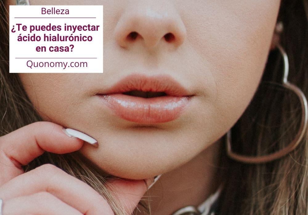 inyectarse ácido hialurónico en casa, ¿se puede?
