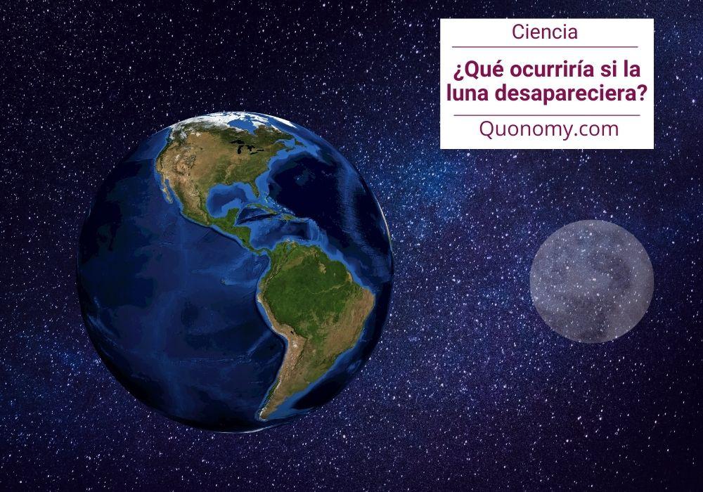 ¿y si la luna desapareciese?