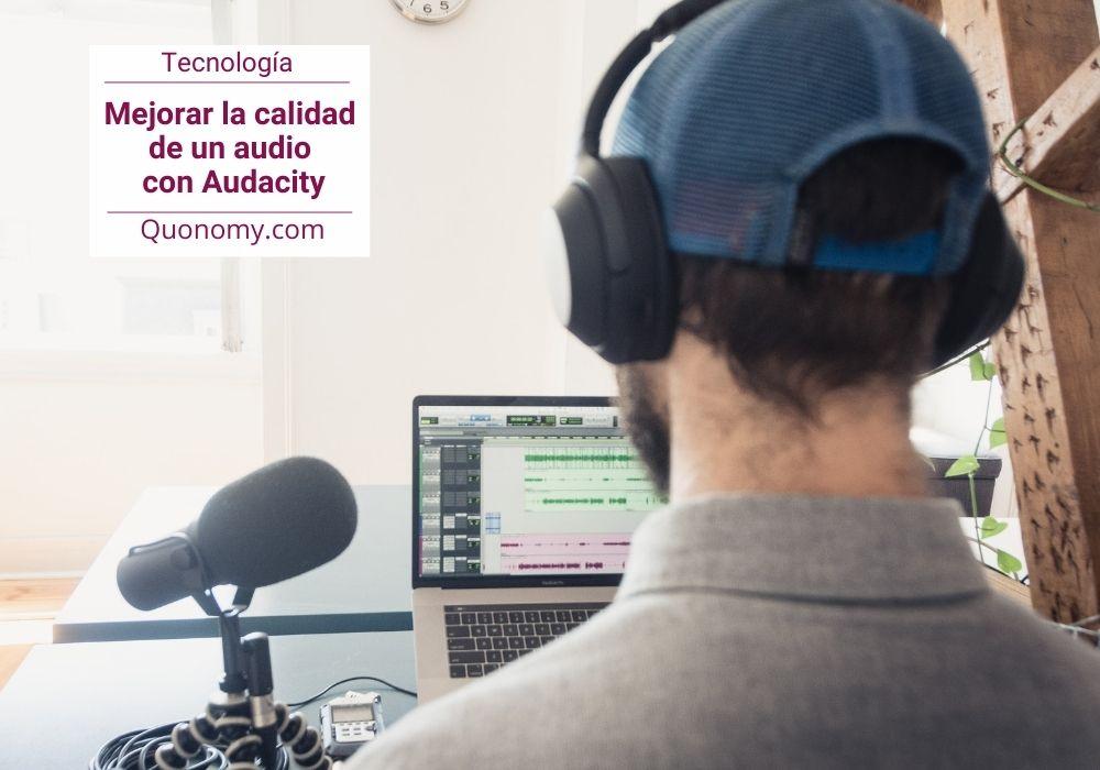 como mejorar un audio en Audacity