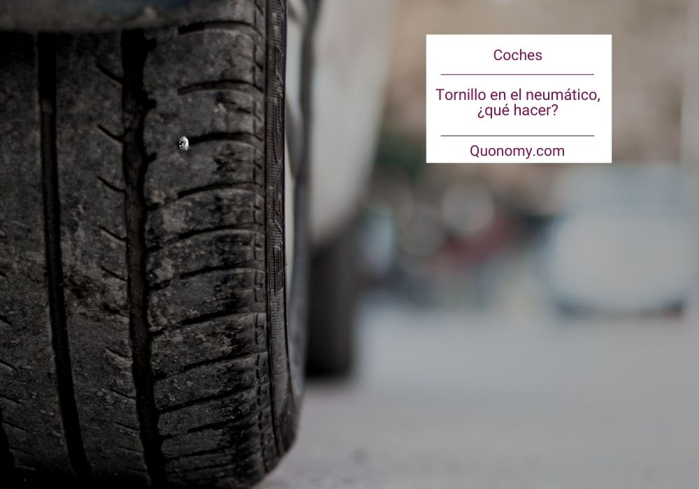 clavo o tornillo en el neumático, qué hacer